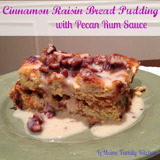 Cinnamon Raisin Bread Pudding with Pecan Rum Sauce.