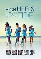 High Heels, Low Tide