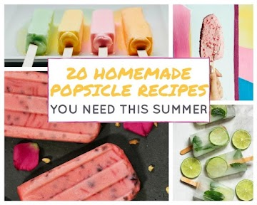 20 Homemade Popsicle Recipes You Need This Summer