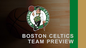 Boston Celtics Team Preview thumbnail