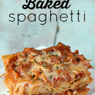 Baked Spaghetti.