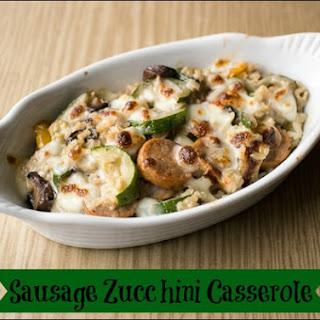 Sausage Mushroom Zucchini Casserole