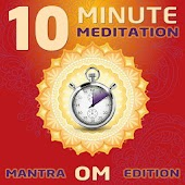 10 Minute Meditation - Mantra