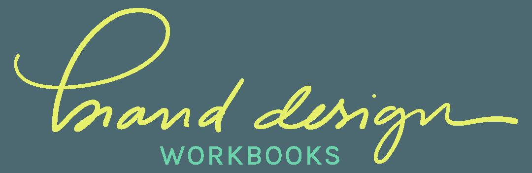 Brand Design Workbooks, Branding, Brand Design, Brand Design Help, Brand Design Course, Brand Design Class, Branding Class, Branding Course, Branding Resources