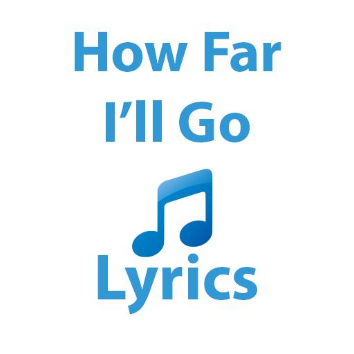 How Far I'll Go Lyrics