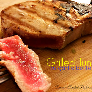 Grilled Tuna with Garlic Butter