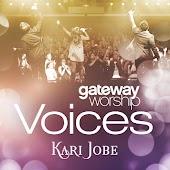 Gateway Worship Voices feat. Kari Jobe