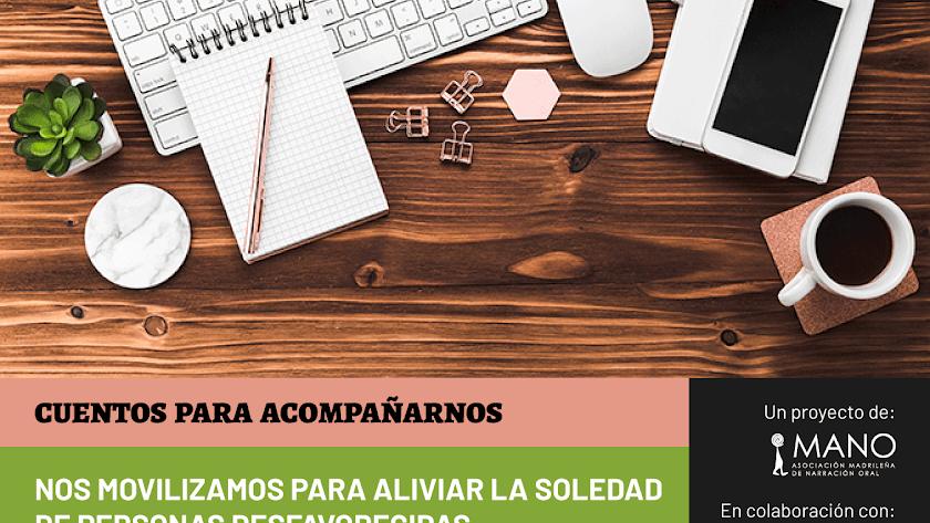 Una iniciativa para contar y acompañarnos, proyecto de MANO, Asociación Madrileña de la Narración Oral.