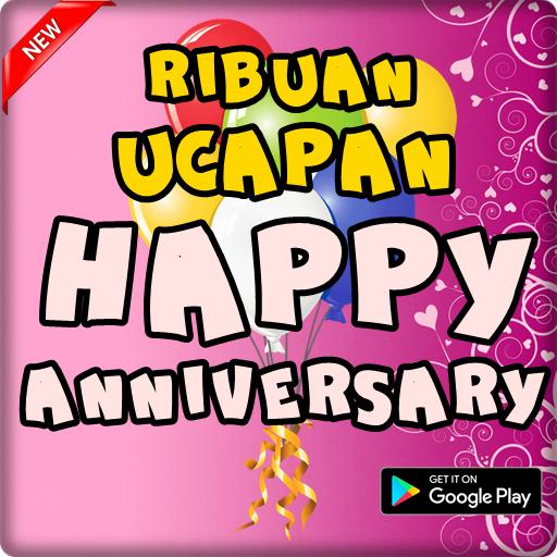 Kata Ucapan Happy Anniversary Dijaman Now 10 Apk Download