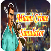 Guide of Miami Crime Simulator
