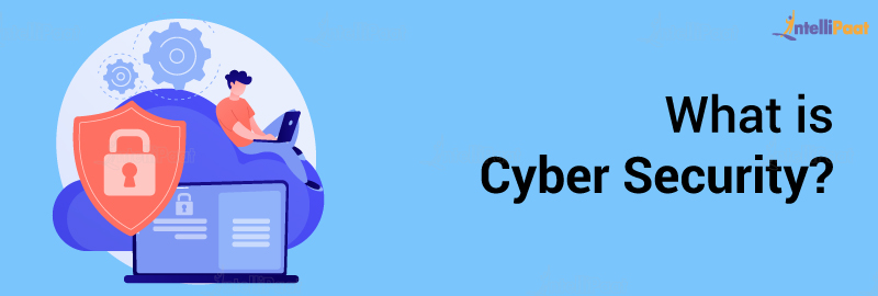 What is Cyber Security?