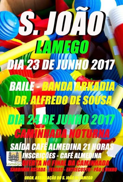 Festa de S. João – Lamego – 23 de Junho de 2017