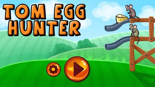 Tom Egg Hunter