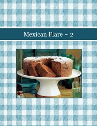 Mexican Flare ~ 2
