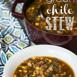 Green Chile Stew.