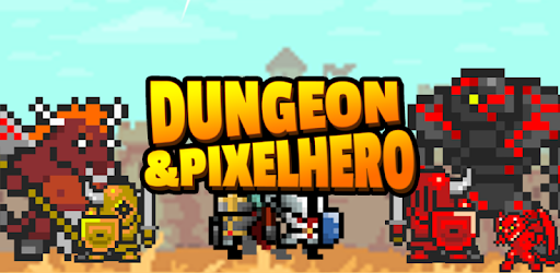 Dungeon X Pixel Hero VIP game for Android screenshot