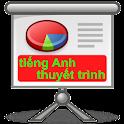 Thuyết trình song ngữ Anh Việt icon