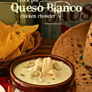 Creamy Crock Pot Queso Blanco Chicken Chowder
