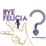 The Unknown Rye Felicia