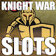 SLOT: Knight War Vegas Free Slots Machines