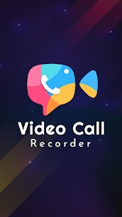 Video Call Recorder Apk  Download For Android 1