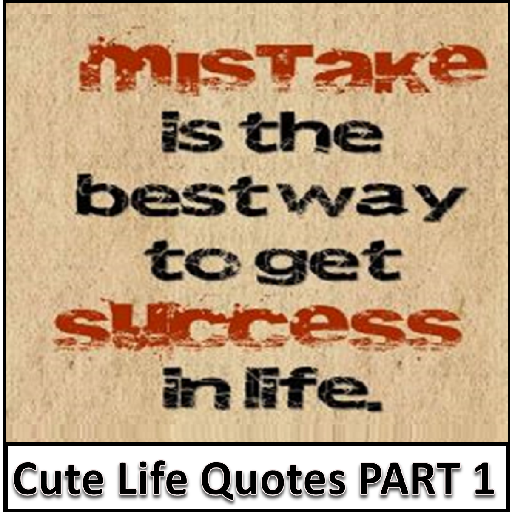 Cute Life Quotes 2019 Part 1 Free Aplikacije Na Google Playu