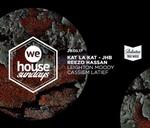 We House Sundays Ft. Kat La Kat & Reezo Hassan : We House Sundays
