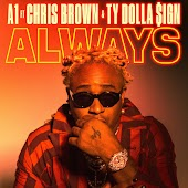 Always (feat. Chris Brown & Ty Dolla Sign)