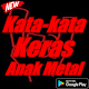Kata-kata Keras Anak Metal for PC-Windows 7,8,10 and Mac