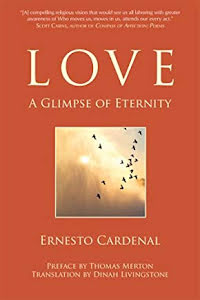 LOVE, A GLIMPSE OF ETERNITY