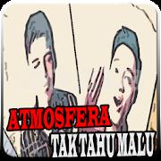 App Lagu Dari Atmosfera - Tak Tahu Malu All Version APK for Windows Phone