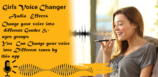 Girls voice changer - Apps on Google Play