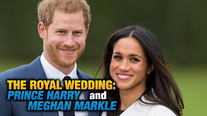 The Royal Wedding: Prince Harry and Meghan Markle thumbnail