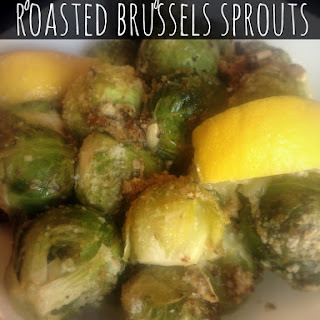 Roasted Garlic, Lemon and Parmesan Cheese Brussels Sprouts