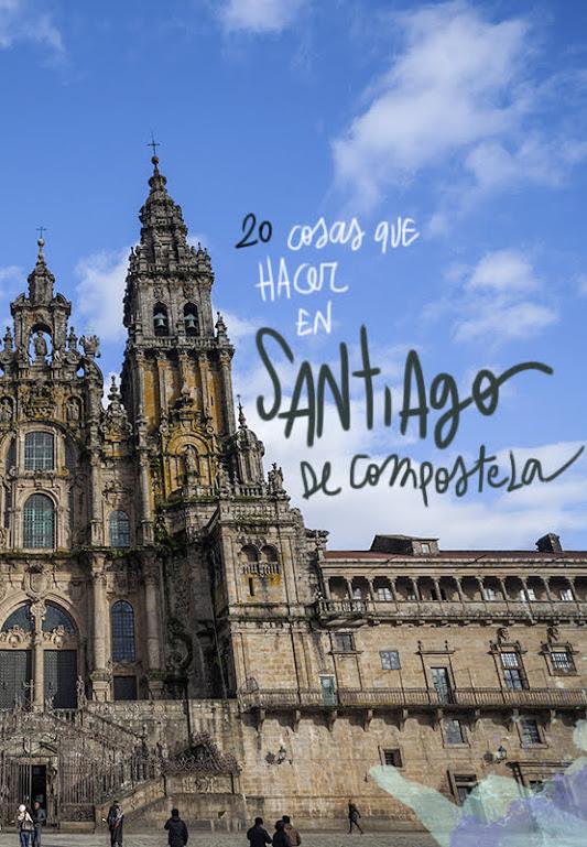 que ver y hacer en Santiago de Compostela