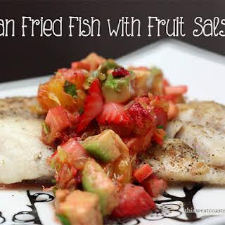 Pan Fried Fish with Fruit Salsa.