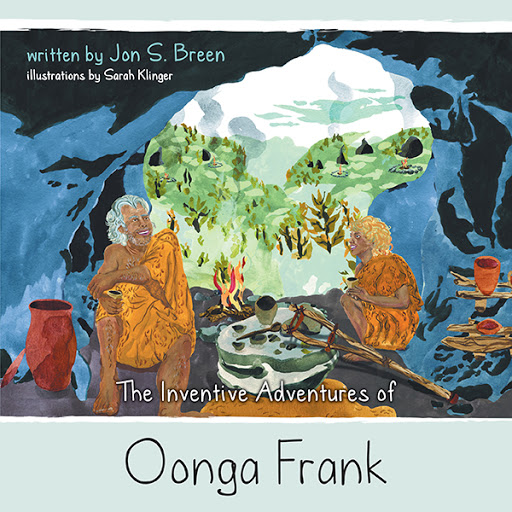 The Inventive Adventures of Oonga Frank cover