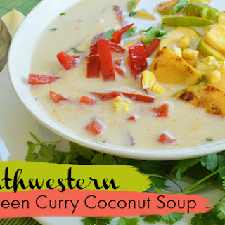 Southwestern Green Curry Coconut Soup