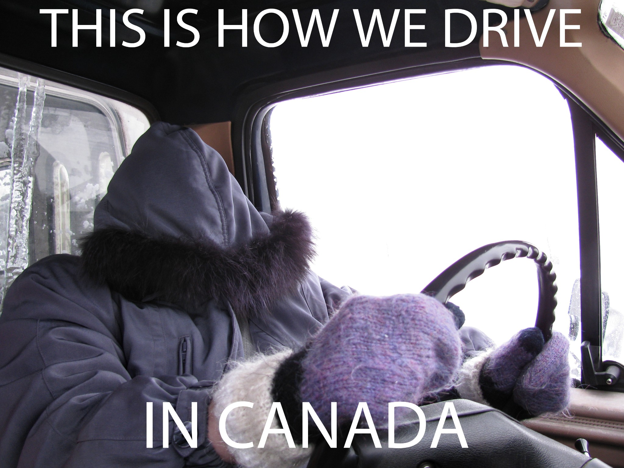Photo: This is How We Drive in Canada  I was going through old images on my hard drives trying to look for material for future concepts and I came across this one and I couldn't resist putting this text on it and posting it. This is the first time I have ever done something like this.