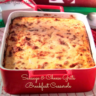 Sausage & Cheese Grits Breakfast Casserole