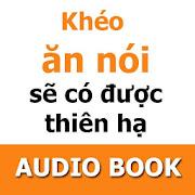 App Kheo an noi se co duoc thien ha - sach noi APK for Windows Phone