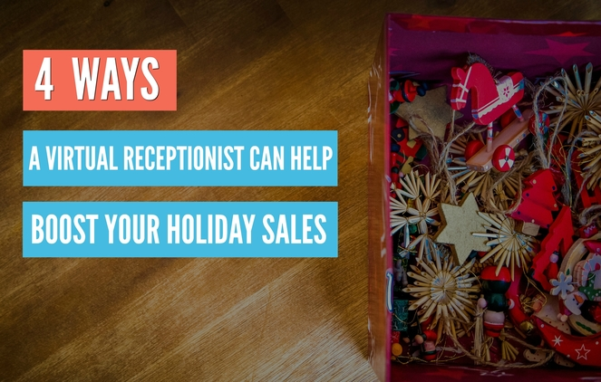 4 ways a virtual receptionist can boost holiday sales