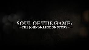 Soul of the Game: The John McLendon Story thumbnail