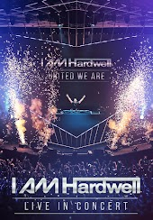 I Am Hardwell: United We Are - Live in Concert