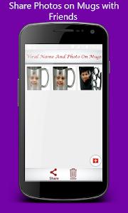 Viral Name & Image On Mug screenshot 6
