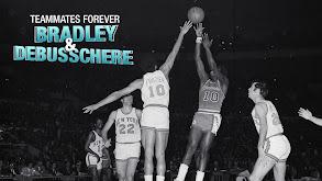 Teammates Forever: Bradley & DeBusschere thumbnail