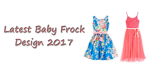 11466a61b35f Baby Frock Designs - Apps on Google Play