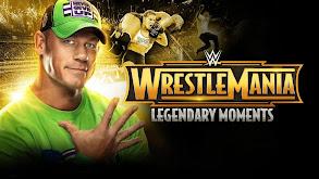 WWE WrestleMania's Legendary Moments thumbnail