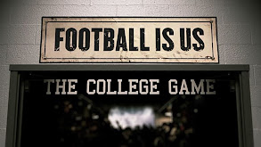 College Football 150 - Football Is US: The College Game thumbnail