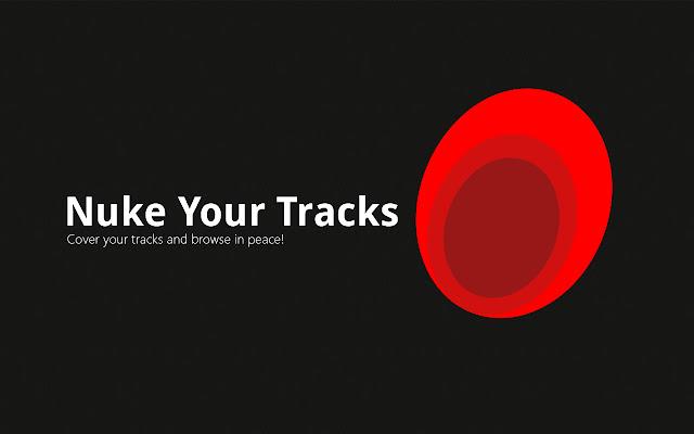 Nuke Your Tracks